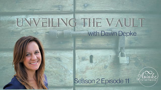 """""""Unveiling the Vault"""" with Dawn Depke..."""