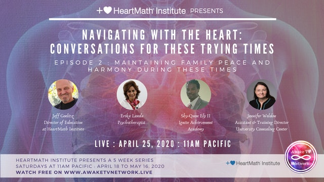Navigating with the Heart: Conversations for These Trying Times {HeartMath E2}