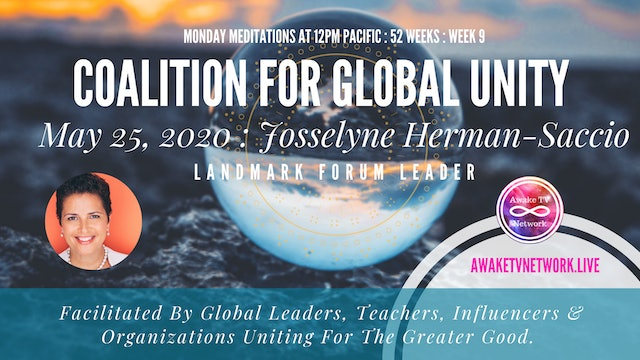 Coalition for Global Unity- Meditation with Josselyne Herman-Saccio