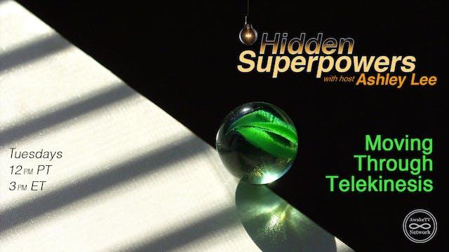 """Hidden Superpowers - Moving Through ..."