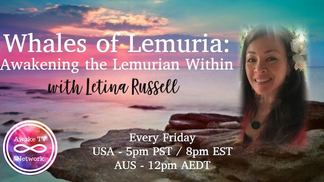 Letina Russell - Awaken the Lemurian Within S1E3