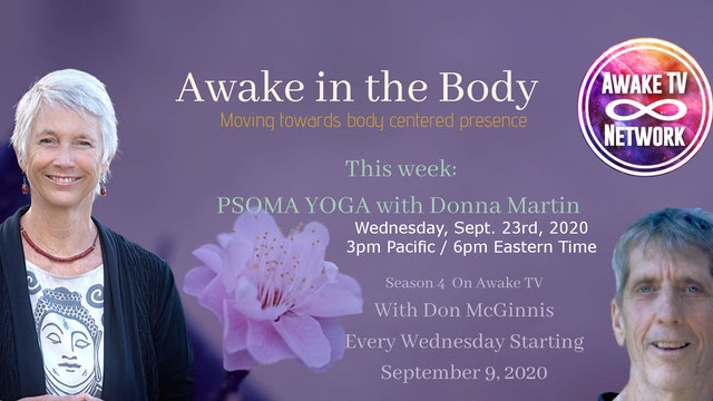 """""""Awake in the Body"""" with Don McGinnis & Guest Donna Martin S4E3"""