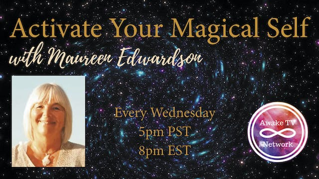 """Activate Your Magical Self"" with Mau..."