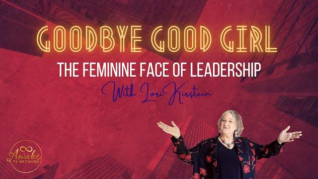 """""""Goodbye, Good Girl: The Feminine Fac..."""