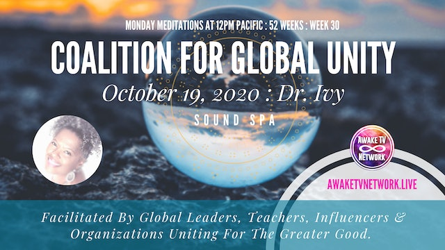 Coalition for Global Unity- Sound Spa with Dr. Ivy Hylton - Oct. 19, 2020
