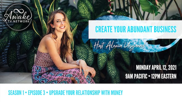 """Create Your Abundant Business"" with ..."