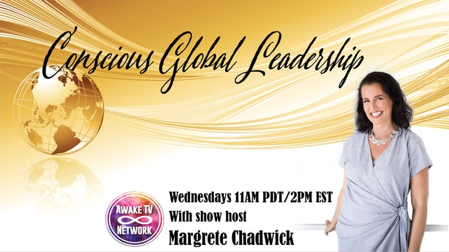 "Margrete Chadwick - ""Conscious Global Leadership"""
