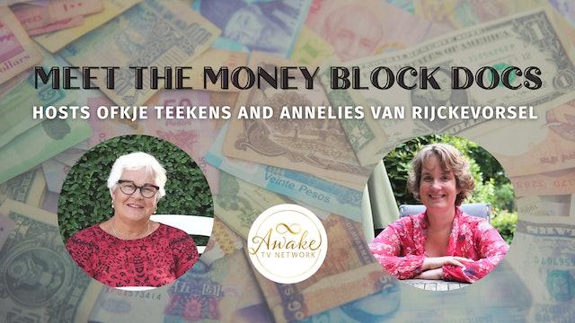 """Money Block Docs"" Ofkje Teekens, Annelies van Rijckevorsel & Rob Goddard S2E9"