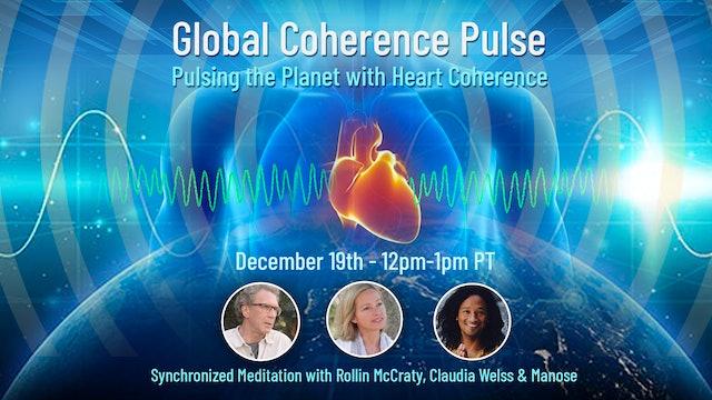 Global Coherence Pulse - Broadcasting Love {Meditation} (12-19-2020)