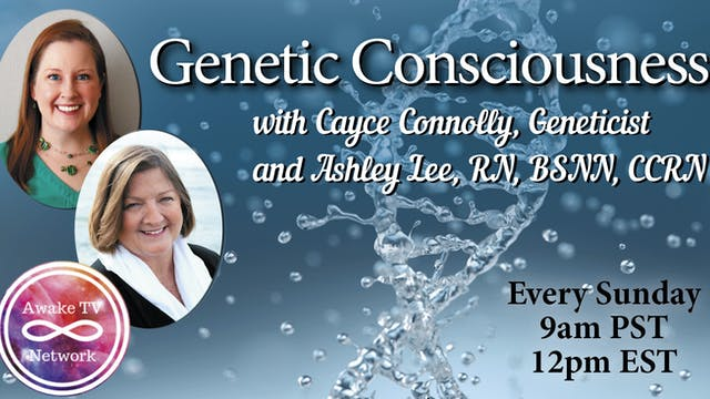 """Genetic Consciousness"" with Cayce Co..."