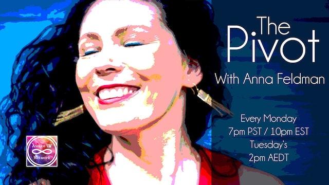 """The Pivot"" with Anna Feldman & Guest Amanda Masters S2E6"