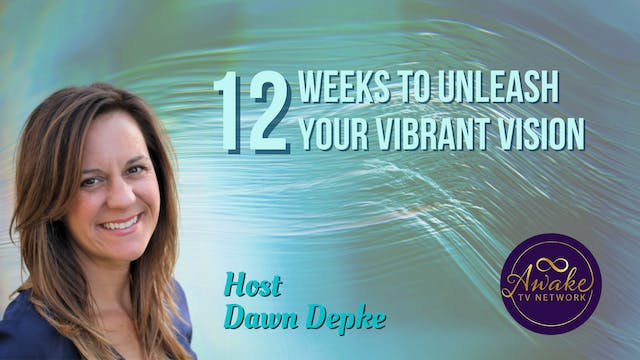"""""""12 Weeks to Unleash Your Vibrant Vis..."""
