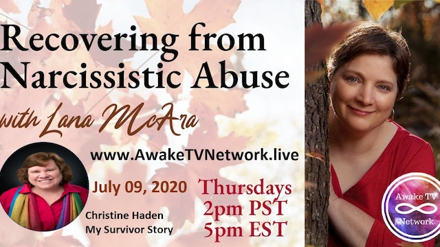 """Recovering from Narcissistic Abuse"" Lana McAra & Guest Christine Haden S1E8"