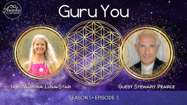 """Guru You"" with Aurora Luna Star & Guest Stewart Pearce S1E7"