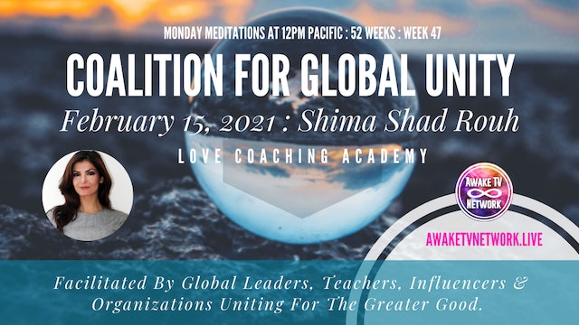 Coalition for Global Unity - Meditation with Shima Shad Rouh - Feb. 15, 2021