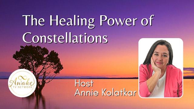 "Annie Kolatkar - ""The Healing Power of Constellations"""