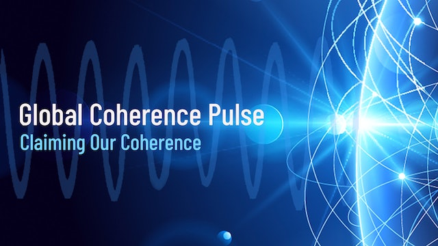 Global Coherence Pulse - Heart-Centered Meditation (5/16/2020) Free Replay