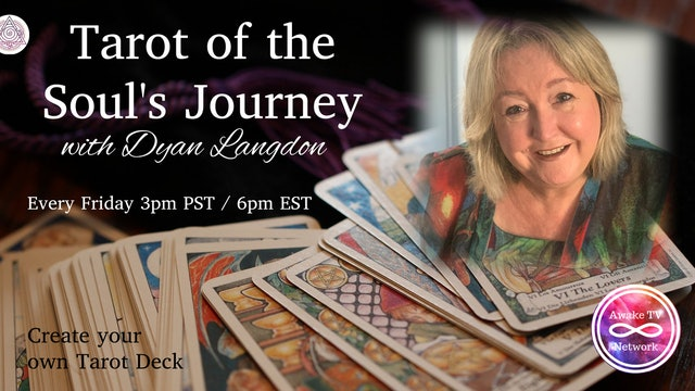 """Tarot of the Soul's Journey"" with Dyan Langdon S1E11"