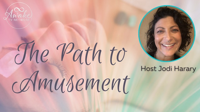 """""""The Path to Amusement"""" with Jodi Harary S2E12"""