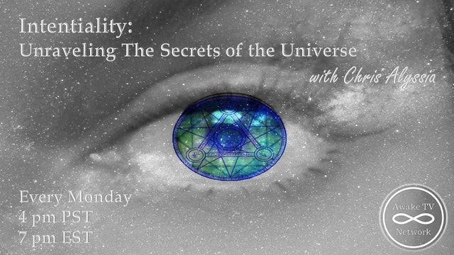 """""""Intentiality: Unraveling the secrets of the Universe"""" with Chris Alyssia S2E5"""