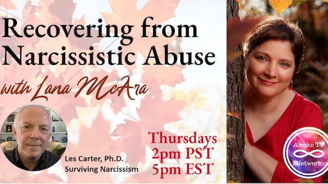 """Recovering from Narcissistic Abuse with Lana McAra"" S1E1"
