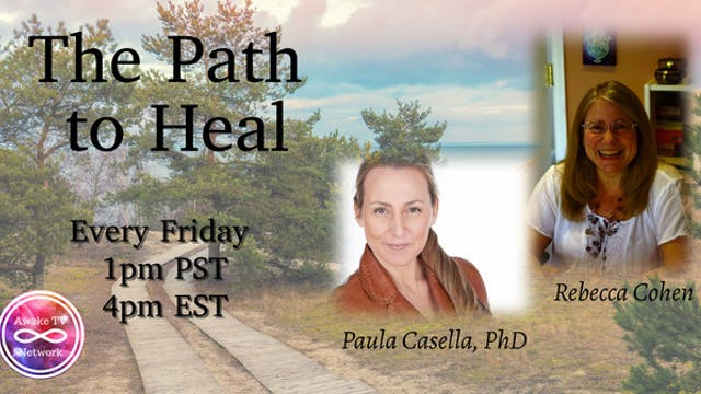 """The Path to Heal"" with Rebecca Cohen..."