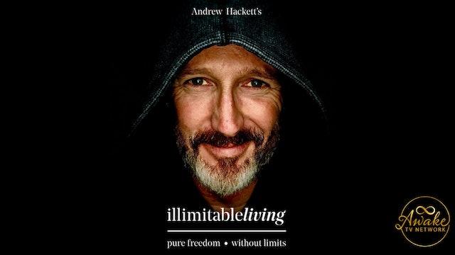 "Andrew Hackett - ""illimitable living"""