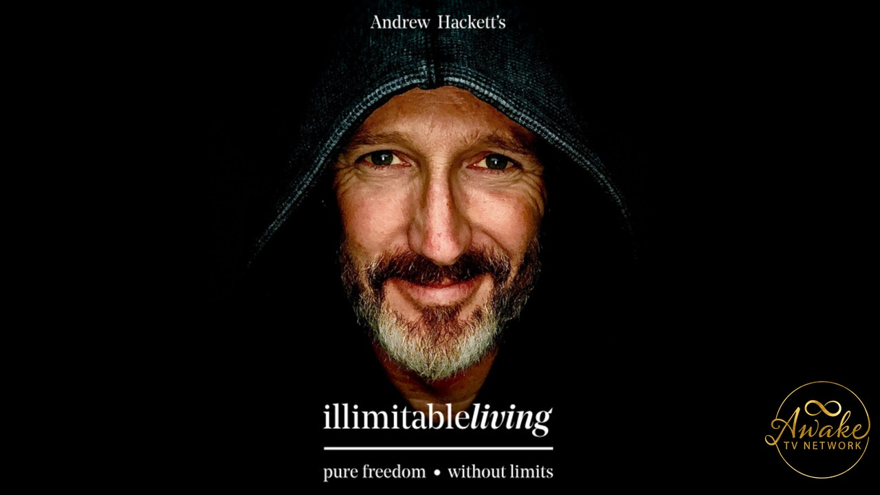 Andrew Hackett: illimitable living