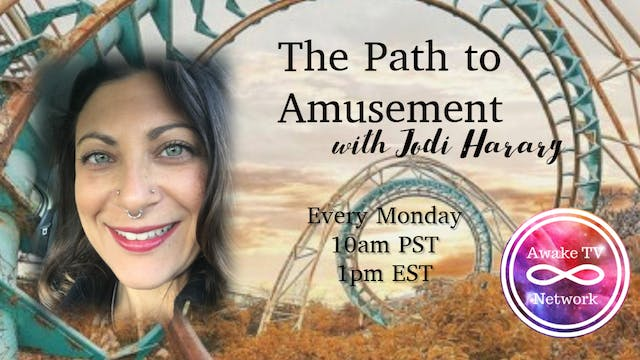 """The Path to Amusement"" with Jodi Har..."