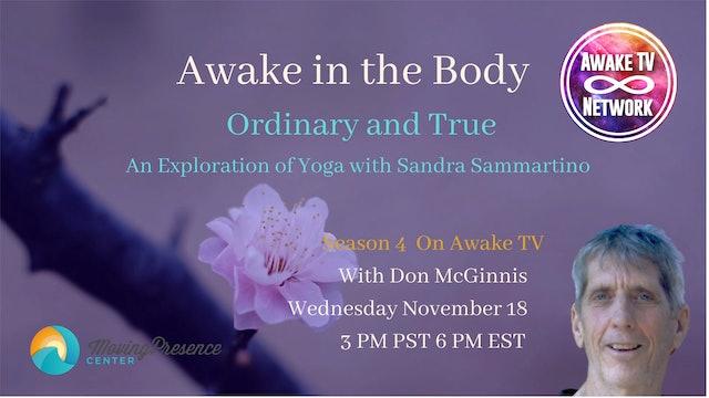 """""""Awake in the Body"""" with Don McGinnis & Guest Sandra Sammartino S4E11"""