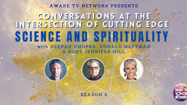 "Deepak Chopra & Don Hoffman - ""The Intersection of Science & Spirituality"""