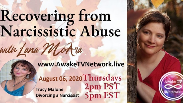 """Recovering from Narcissistic Abuse"" with Lana McAra & Guest Tracy Malone S1E10"