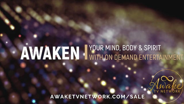 Awaken Your Mind, Body & Spirit with ...