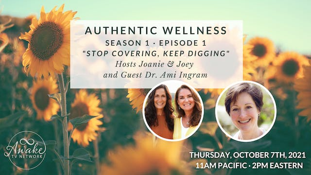Authentic Wellness: Stop covering, ke...