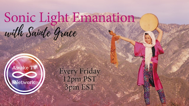 """Sonic Light Emanation"" with Sainte Grace S1E6"