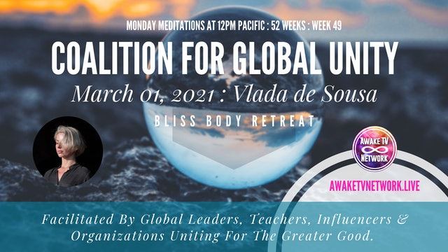 Coalition for Global Unity - Meditation with Vlada de Sousa - March 1, 2021