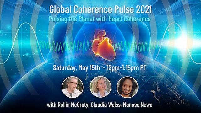 Global Coherence Pulse - Love as the Planetary Baseline {Meditation} (5-15-2021)