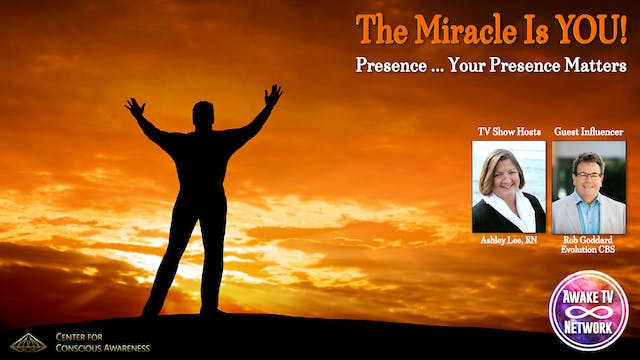 """The Miracle Is YOU!"" with Ashley Lee..."