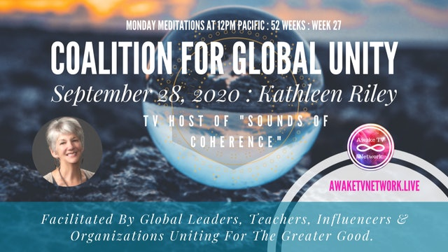 Coalition for Global Unity- Meditation with Dr. Kathleen Riley - Sept. 28, 2020