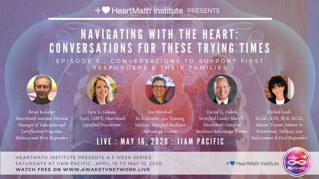 HeartMath - Conversations to Support First Responders & Their Families - Ep.5