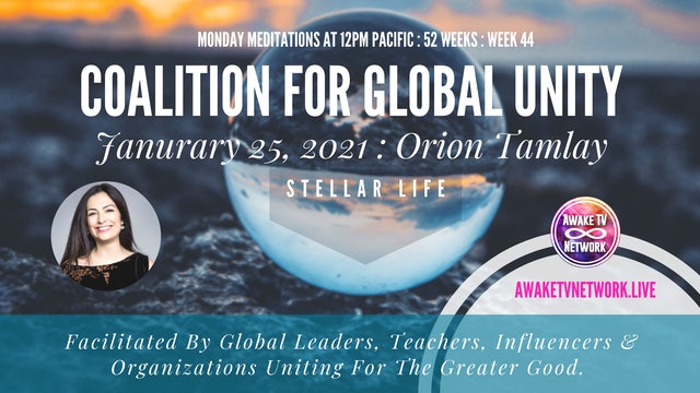 Coalition for Global Unity - Meditation with Orion Talmay - Jan. 25, 2021