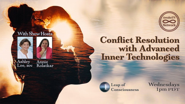 """Leap of Consciousness"" with Ashley Lee & Annie Kolatkar S4E4"
