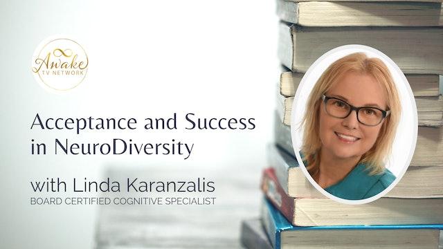"""Acceptance and Success in NeuroDiversity"" with Linda Karanzalis S1E10"