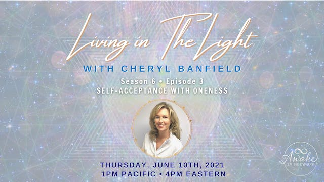 """""""Living in The Light- Self-Acceptance..."""