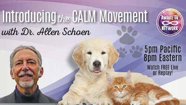 "Dr. Gerald Pollack ""Awakening with Your Animal Family"" w/ Dr. Allen Schoen S1E12"