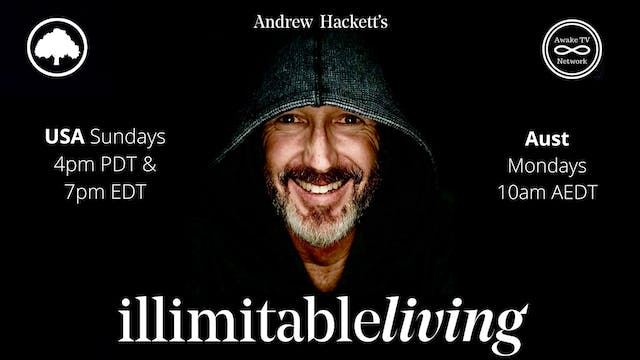 """""""illimitable Living"""" with Andrew Hack..."""
