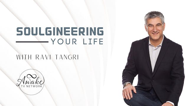 """""""SOULgineering Your Life"""" with Ravi T..."""