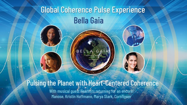 Global Coherence Pulse - Heart-Centered Meditation Event {Session 2} (9-5-2020)