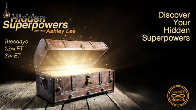 """""""Hidden Superpowers"""" with Ashley Lee ..."""