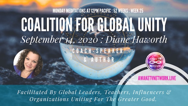 Coalition for Global Unity- Meditation with Diane L Haworth- Sept. 14th, 2020